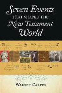 [해외]Seven Events That Shaped the New Testament World (Paperback)
