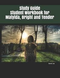 [해외]Study Guide Student Workbook for Matylda, Bright and Tender (Paperback)