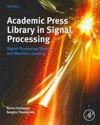 Academic Press Library in Signal Processing , 4-Vols.