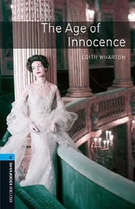 Oxford Bookworms Stage 5 : The Age of Innocence