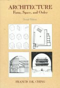 Architecture 2/e : Form, Space, and Order