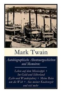 Autobiographische Abenteuergeschichten und Memoiren