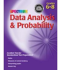 DATA ANALYSIS PROBABILITY GRADES. 6-8(SPECTRUM