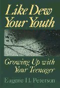 Like Dew Your Youth