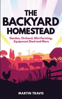 [해외]The Backyard Homestead (Paperback)