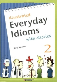 Everyday Idioms with Stories 2