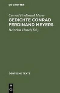 Gedichte Conrad Ferdinand Meyers