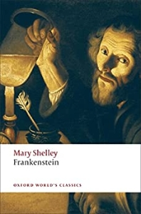 Frankenstein (Oxford World Classics) (New Jacket)
