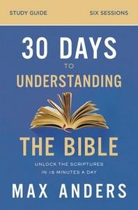 [해외]30 Days to Understanding the Bible Study Guide