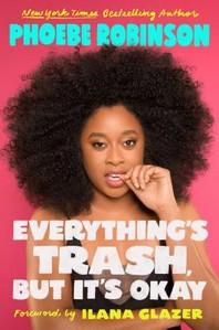 [해외]Everything's Trash, But It's Okay (Paperback)