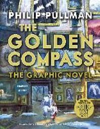 [해외]The Golden Compass Graphic Novel, Complete Edition (Hardcover)