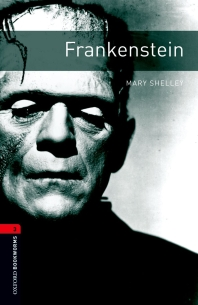 FRANKENSTEIN(New Oxford Bookworms Library Stage 3)