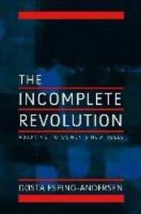 Incomplete Revolution