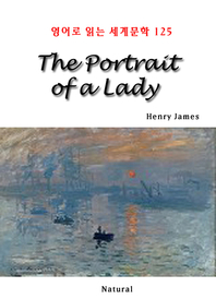 The Portrait of a Lady (영어로 읽는 세계문학 125)