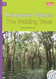 Mangrove Forests: The Walking Trees