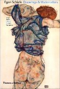 Egon Schiele: Drawings and Watercolours