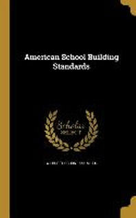 [해외]American School Building Standards (Hardcover)
