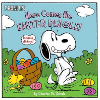Here Comes the Easter Beagle! [With Sheet of Stickers]