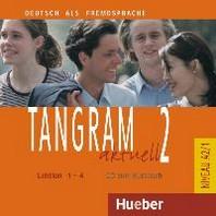 Tangram aktuell 2 - Lektion 1-4: Deutsch als Fremdsprache - Niveau A2/1 Audio-CD zum Kursbuch