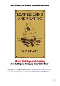 보트만들기와띄우기.Boat- Building and Boating, by Daniel Carter Beard