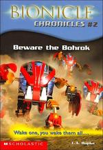 Bionicle Chronicles #2 : Beware the Bohrok