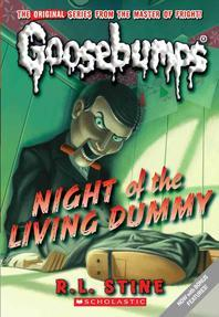 Classic Goosebumps#1: Night Of The Living Dummy
