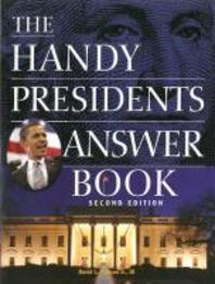 [해외]The Handy Presidents Answer Book (Paperback)