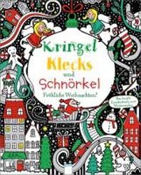 Kringel, Klecks und Schnoerkel - Froehliche Weihnachten!