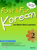 Fast and Fun Korean 2: 빠르고 재미있게 배우는 한국어(CD1장포함)(Paperback)