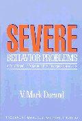 Severe Behavior Problems