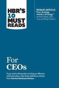 """[해외]Hbr's 10 Must Reads for Ceos (with Bonus Article """"your Strategy Needs a Strategy"""" by Martin Reeves, Claire Love, and Philipp Tillmanns) (Paperback)"""