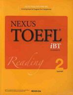 NEXUS TOEFL IBT READING LEVEL. 2