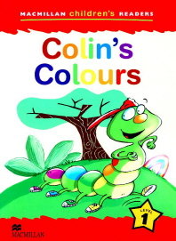 Macmillan Children's Readers Level 1 : Colin s Colours