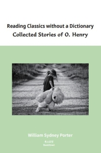 Reading Classics without a Dictionary Collected Stories of O. Henry
