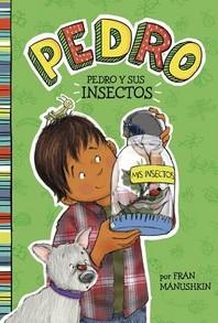 [해외]Pedro Y Sus Insectos = Pedro Goes Buggy (Paperback)