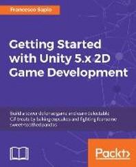 [해외]Getting Started with Unity 5.X 2D Game Development (Paperback)