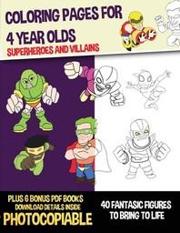 [해외]Coloring Pages for 4 Year Olds (Superheroes and Villains) (Paperback)
