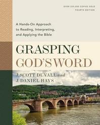 Grasping God's Word, Fourth Edition