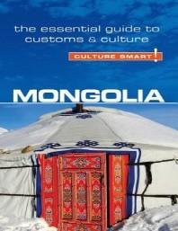 [해외]Mongolia - Culture Smart!, Volume 68 (Paperback)