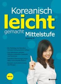 Koreanisch leicht gemacht: Mittelstufe(CD1장포함)