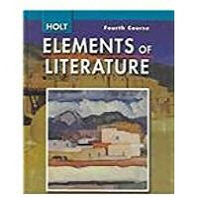 ELEMENTS OF LITERATURE (HOLT)(FOURTH COURSE)