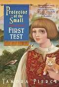Protector of the Small #1 : First Test