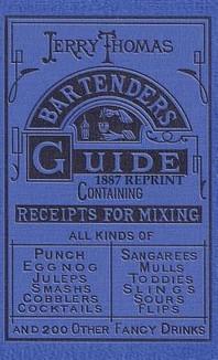 [해외]Jerry Thomas Bartenders Guide 1887 Reprint (Hardcover)