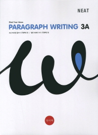 Paragraph Writing. 3A(NEAT)