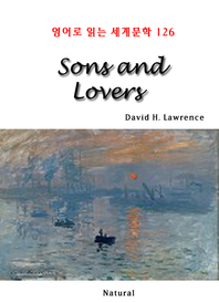 Sons and Lovers (영어로 읽는 세계문학 126)