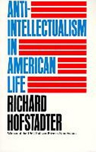 [해외]Anti-Intellectualism in American Life