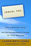 Jesus, Inc : The Visionary Path
