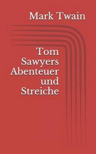 [해외]Tom Sawyers Abenteuer Und Streiche (Paperback)