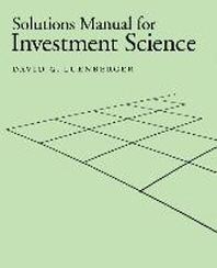 Investment Science Solutions Manual