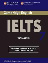 CAMBRIDGE IELTS. 7 WITH ANSWERS